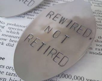 Rewired Not Retired Bookmark