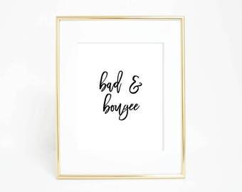 Bad and Bougee, Hip Hop Wall Art Print, Migos Song Lyrics #157