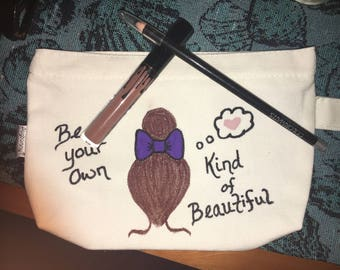 Be your own kind of beautiful make up bag