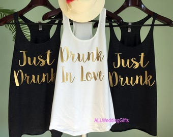 Drunk in Love Tank Top, Just Drunk Tanks, Drunk in Love Just Drunk Shirts, Bachelorette Party Tanks, Bachelorette Shirts, Bridesmaid Shirts