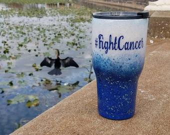 Cancer , cancer awareness , cancer tumbler,  cancer gift , fight cancer , colon cancer , liver cancer , breast cancer