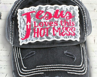 Jesus loves this Hot mess hat