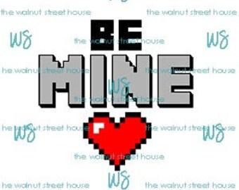 SVG - Be Mine Valentine, Layered Design! JPG included.  Digitally downloadable file only. 8 bit Minecraft inspired Valentine SVG,