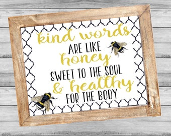 Kind words are like honey sweet to the soul 8x10 digital print, instant download, printable wall art, scripture, farmhouse, proverbs 16:24