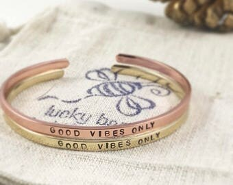 Good Vibes Only bracelet, Mantra Bracelet, personalized Metal Bracelet, Hand Stamped Cuff, skinny stacking cuff, personalized gift