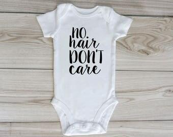 NO hair DON'T care / custom baby onesie / bald baby onesie / infant bodysuit / baby clothes / baby shirt