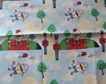 "1 YARD BY 58""  Humpty Dumpty fabric"