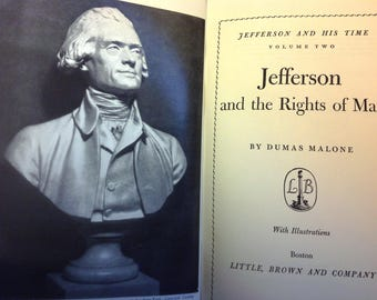 Jefferson and the Rights of Man by Dumas Malone