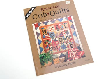 Quilt Patchwork Pattern Book, Out of Print, Welcome Wall Hanging Quilt Pattern & ABC Baby Quilt Pattern