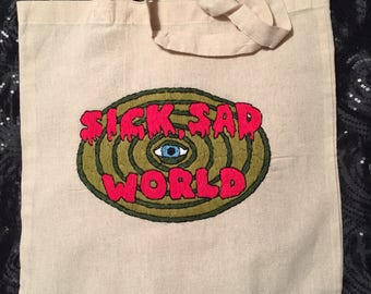 Hand sewn sick sad world tote bag