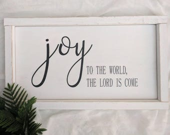Joy to the world the Lord is come wood sign with WHITE, DISTRESSED FRAME