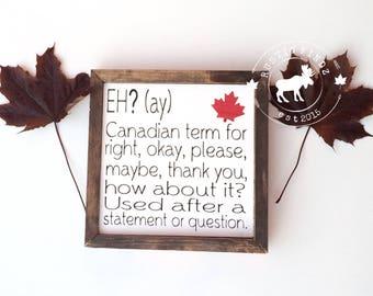 Canada Decor // Canadian Decor // Canada Wood Sign // Eh Definition // Canada wood sign