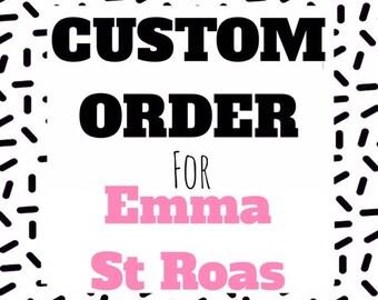 Custom Design Work For Emma St Roas