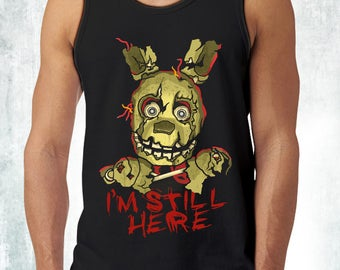 New I'm Still Here Springtrap Five Nights At Freddy's Men's Tank Top Tanks Adult Sizes Demogorgon
