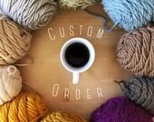 Custom Order for Carrol