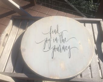 Lazy Susan,Find Joy in the journey,Decorative round wood,farmhouse decor,rustic turntable,joanna gaines decor,kitchen table centerpiece