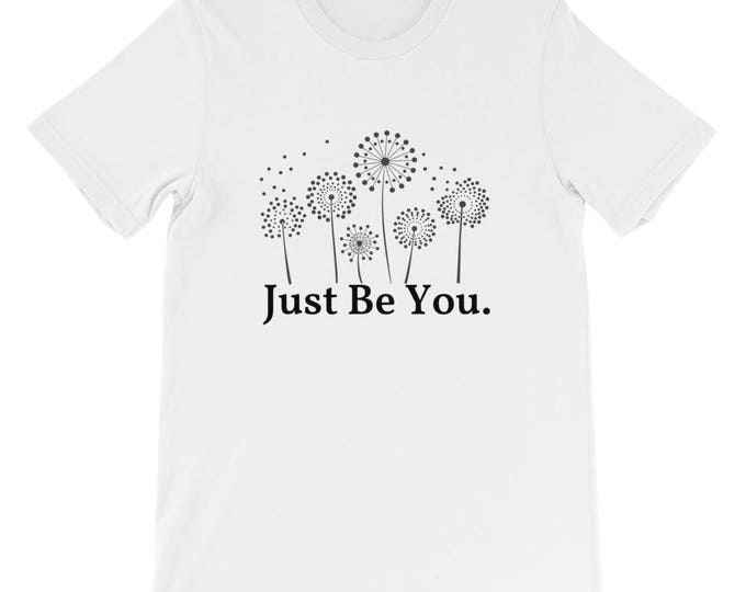"Bella Canvas Short-Sleeve Unisex T-Shirt ""Just Be You."""