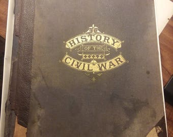 A HISTORY of the CIVIL WAR 1861-65 by Lossing, Benson J.  Copyright 1912
