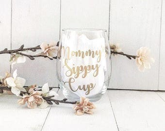 Mommys Sippy Cup Wine Glass, Funny Mom Birthday Gift, Birthday Gift For Mom, Wine Sippy Cup, Gift For Sister, New Mom Gift, Baby Shower Gift