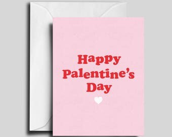 Palentine's Day / Anti Valentine's Day / Friend Card