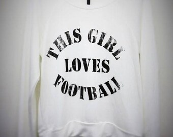 This Girl Loves Football - French Terry Sweatshirt