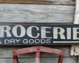 Groceries and Dry Goods Signs  Primitive Wood Sign, Vintage Groceries Sign, Rustic Groceries Sign, Distressed Store Sign