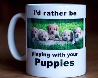 Puppies Mug, Funny mug, Novelty Tea Coffee Mug