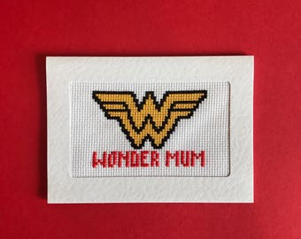 Wonder Mum card - Wonder woman inspired card - Mothers Day cross stitched card - Mums day card - Super Hero card