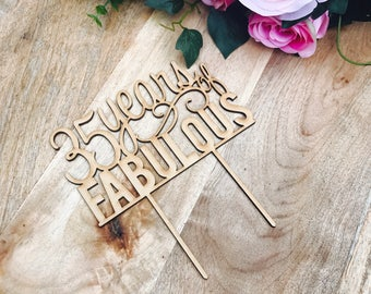 CLEARANCE! 1 ONLY Timber 35 years of Fabulous Cake Topper 35th Birthday Cake Topper Cake Decoration Cake Decorating Birthday Cakes 35 Cake T
