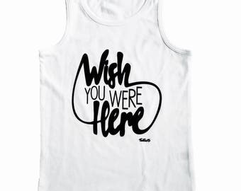 Wish You Were Here Baby & Toddler Tank