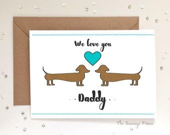 We Love You Daddy, Father's Day greeting card, A6