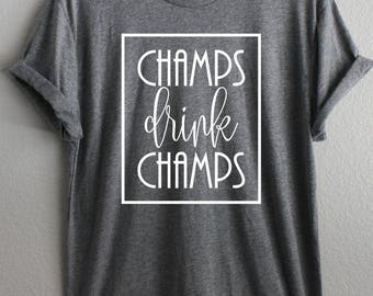 Champs drink champs shirt, Champagne shirt, Champagne Apparel, Brunch Shirt, Brunch Champagne Shirt, trendy shirt, Trendy Champagne Shirt