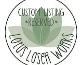 Custom Listing For Aaron