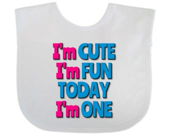 Funny Baby Bib Novelty Gift My 1st First Birthday I'm Cute I'm Fun Today I'm One