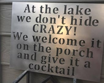 At the Lake we dont hide CRAZY