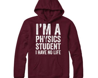 Physics, Physicist, Physics Student, Physics Hoodie, Science Is Real, Gift For Son Daughter, Science Student Gift Sweatshirt