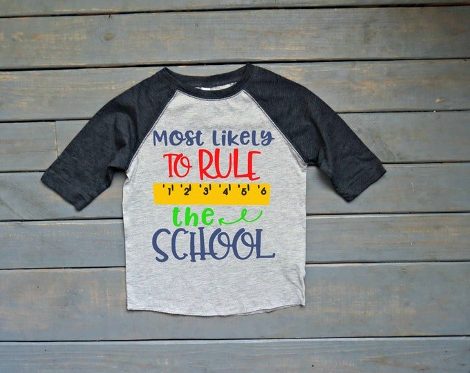 Most Likely To Rule The School Raglan Tee, Back To School Shirt, First Day of School Tee, Kids' School Shirt, Kindergarten Tee, Pre-K Tee