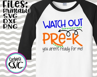 Back To School SVG * Watch Out Pre-K Cut File - dxf, SVG, PDF Printable Files - Silhouette Cameo, Cricut