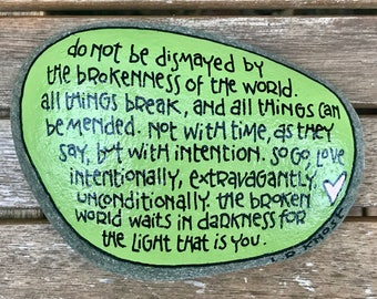 Green painted rock LR knost quote do not be dismayed, inspiration encourage