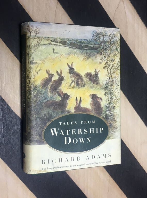 Tales From Watership Down by Richard Adams (1996) hardcover book