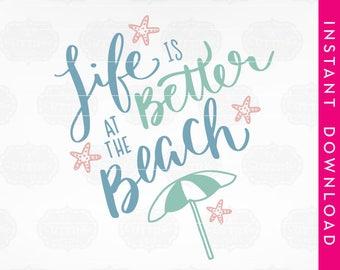 SVG design, beach svg, summer svg, beach designs svg, beach svg cut file, life is better at the beach svg, life is better svg, starfish svg