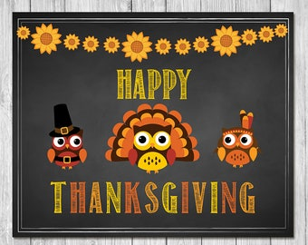 Happy Thanksgiving Sign | Chalkboard Owls | Happy Thanksgiving Party Sign | Happy Thanksgiving Poster | Thanksgiving Pilgram Turkey Sign