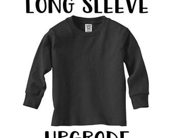 Long Sleeve Upgrade - Do Not Purchase Alone
