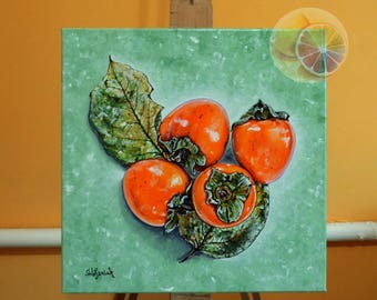 Persimmons, Persimmon Painting, Persimmon Artwork, 30x30 Centimeters, Original Signed Artwork On Canvas, Kitchen Wall Art, Dining Room Decor