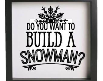 Do You Want to Build a Snowman Vinyl decal sticker only, fits Ikea Ribba frame, DIY Christmas gift