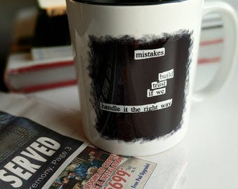 Blackout Poetry Coffee Mug, Relationship, Love, Trust, Communication, Mistakes Build Trust