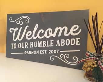 Welcome painted wooden family sign, welcome sign, family sign rustic home decor outdoor sign, exterior wall art foyer or entryway, wood sign