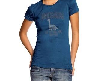 Novelty T Shirt Dinosaurs Not So Tough Now Women's T-Shirt
