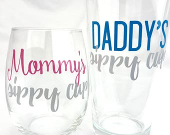 Mommy's Sippy Cup - Daddy's Sippy Cup - Baby Shower Gift - Mom Wine Glass - Dad Beer Glass - New Parents