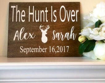 "The Hunt Is Over Wedding Sign-12""x 9"" Rustic Sign-Engagement Prop Sign-Engagement Sign"